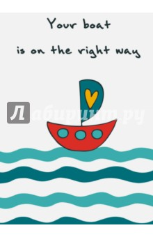 "Блокнот для записей ""Your boat is on the right way"", А5"